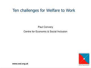 Ten challenges for Welfare to Work