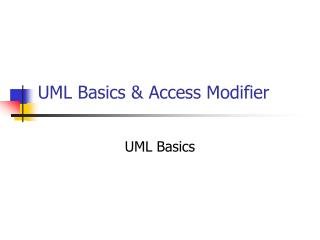 UML Basics & Access Modifier