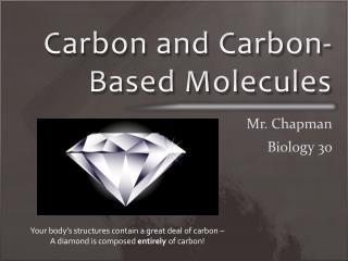 Carbon and Carbon-Based Molecules