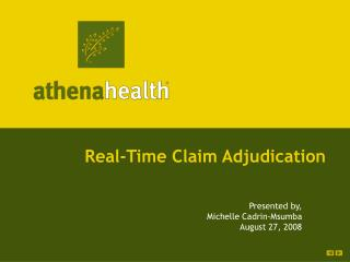 Real-Time Claim Adjudication