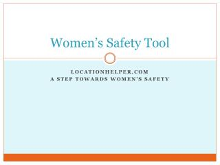 Women s Safety Tool