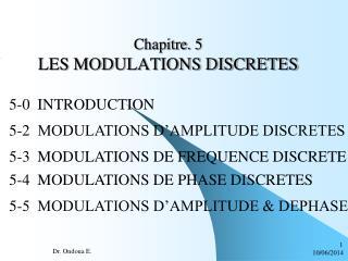 Chapitre. 5 LES MODULATIONS DISCRETES