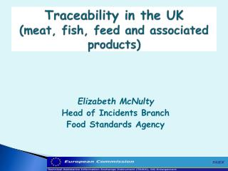 Traceability in the UK meat, fish, feed and associated products