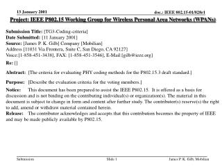 Project: IEEE P802.15 Working Group for Wireless Personal Area Networks (WPANs) Submission Title: [TG3- Coding-criteria