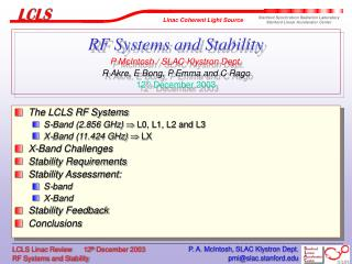 RF Systems and Stability P McIntosh / SLAC Klystron Dept. R Akre, E Bong, P Emma and C Rago 12 th December 2003