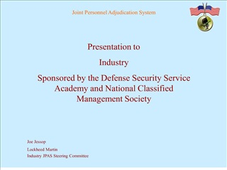 presentation to  industry sponsored by the defense security service academy and national classified management society