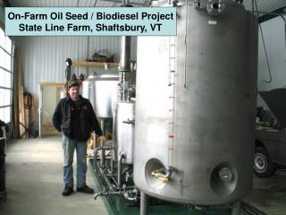 On-Farm Oil Seed