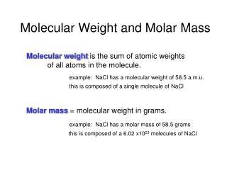 Molecular Weight and Molar Mass