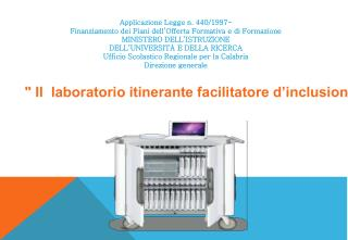 """ Il  laboratorio itinerante facilitatore d'inclusione""."