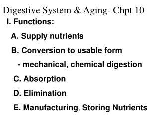Digestive System & Aging- Chpt 10