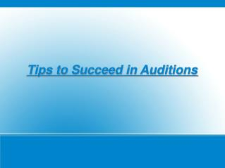 Elvis Kovacic: Tips to Succeed in Auditions
