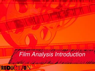 Film Analysis Introduction