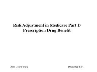 risk adjustment in medicare part d prescription drug benefit