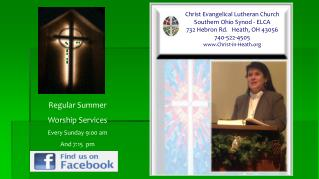Christ Evangelical Lutheran Church Southern Ohio Synod - ELCA 732 Hebron Rd.   Heath, OH 43056 740-522-4505 Christ-in-He