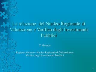 La relazione del Nucleo Regionale di Valutazione e Verifica degli Investimenti Pubblici