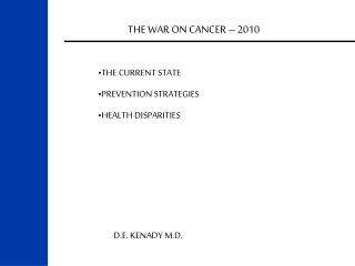 THE WAR ON CANCER – 2010