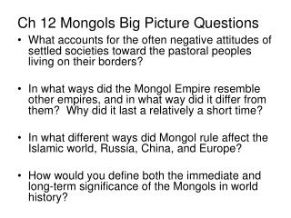 Ch 12 Mongols Big Picture Questions