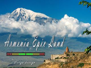 Armenia Epic Land