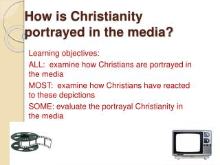 How is Christianity portrayed in the media?