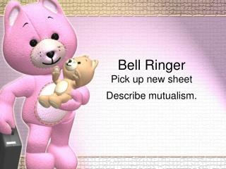 Bell Ringer Pick up new sheet