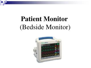 Patient Monitor  (Bedside Monitor)