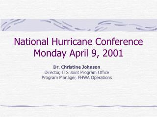 National Hurricane Conference Monday April 9, 2001