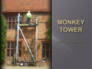 Monkey Tower Scaffolding in 5 minutes