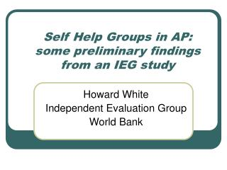 Self Help Groups in AP: some preliminary findings from an IEG study