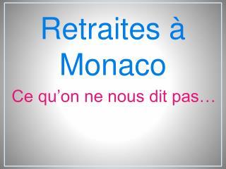 Retraites à Monaco