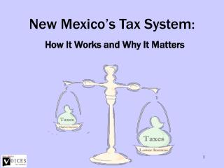 New Mexico's Tax System :
