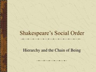Shakespeare's Social Order