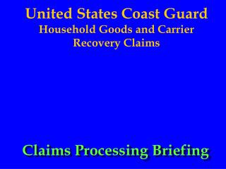 united states coast guard household goods and carrier recovery claims
