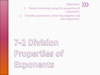 7-2 Division Properties of Exponents