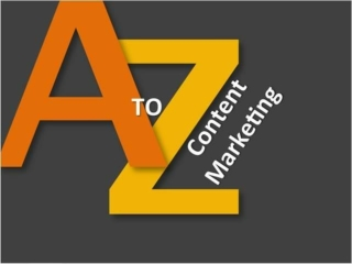A to Z of Content Marketing