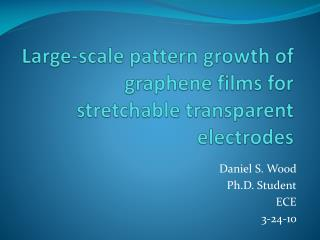 Large-scale pattern growth of  graphene films for stretchable transparent electrodes