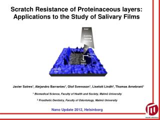 Scratch Resistance of Proteinaceous layers: Applications to the Study of Salivary Films