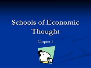 Schools of Economic Thought