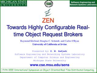 ZEN Towards Highly Configurable Real-time Object Request Brokers