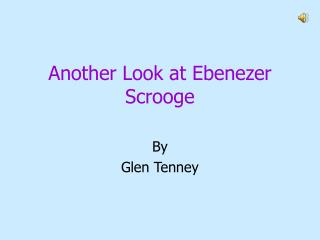 Another Look at Ebenezer Scrooge