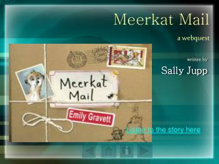 Meerkat Mail a webquest