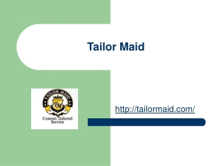 Tailor Maid