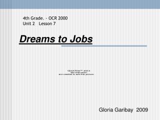 Dreams to Jobs