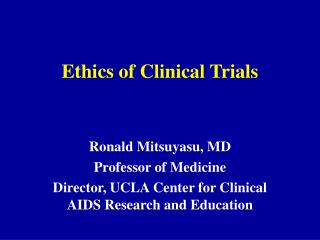 Ethics of Clinical Trials