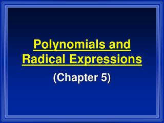 Polynomials and Radical Expressions