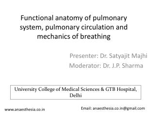 Functional anatomy of pulmonary system, pulmonary circulation and mechanics of breathing