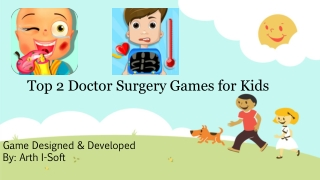 Top 2 Doctor Surgery Games For Kids