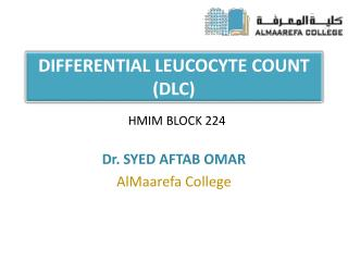 DIFFERENTIAL LEUCOCYTE COUNT (DLC)