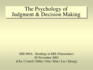 The Psychology of Judgment & Decision Making