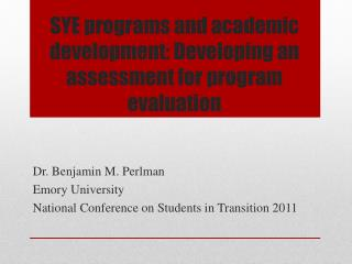 SYE programs and academic development: Developing an assessment for program evaluation