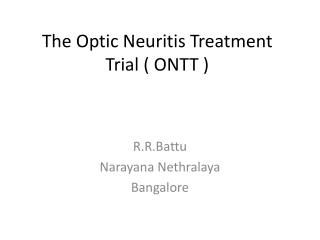 The Optic Neuritis Treatment Trial ( ONTT )